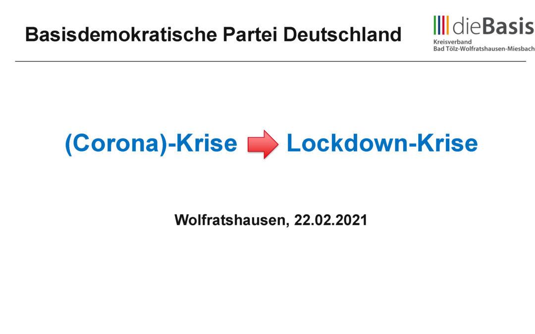 (Corona)-Krise -> Lockdown-Krise